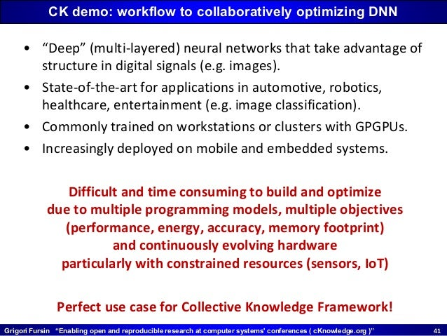 """Grigori Fursin """"Enabling open and reproducible research at computer systems' conferences ( cKnowledge.org )"""" 4141 CK demo:..."""