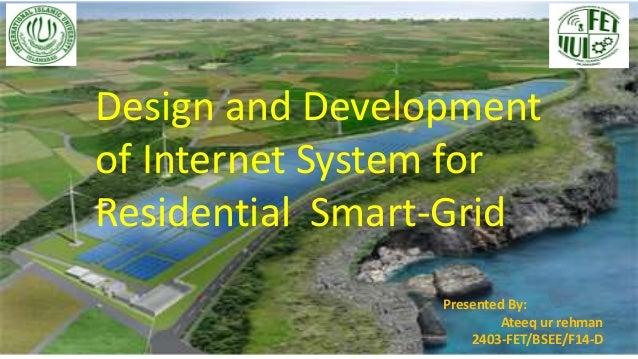 Design and Development of Internet System for Residential  Smart-Grid  Slide 2