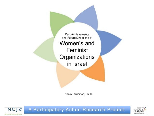 A Participatory Action Research Project Past Achievements and Future Directions of Women's and Feminist Organizations in I...