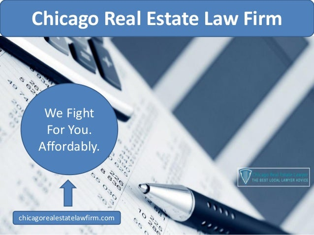 Real Estate Lawyer >> Chicago Real Estate Law Firm Best Local Lawyer Advice We