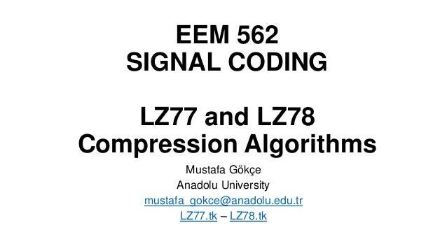 LZ77 and LZ78 Compression Algorithms