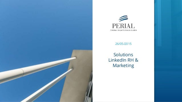 26/05/2015 Solutions LinkedIn RH & Marketing