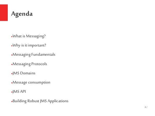 Messaging Frameworks using JMS  Slide 2
