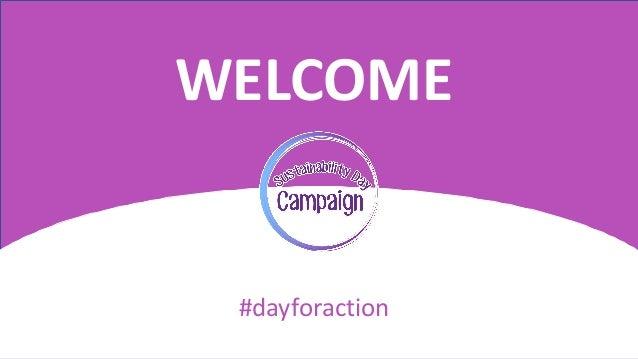 #DAYFORACTION WELCOME #dayforaction