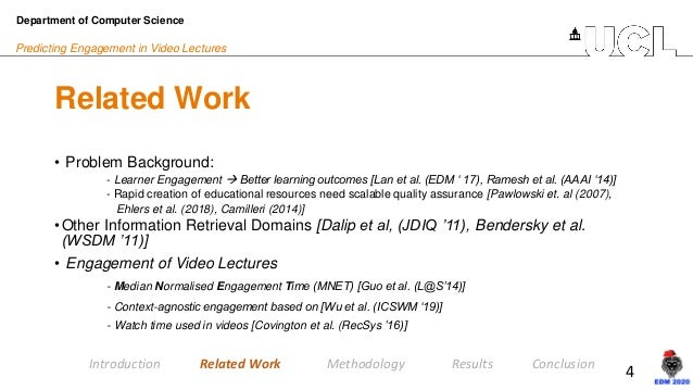 4 Predicting Engagement in Video Lectures Related Work • Problem Background: - Learner Engagement → Better learning outcom...