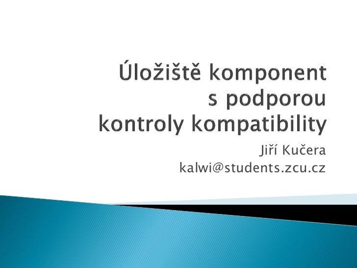 Jiří Kučerakalwi@students.zcu.cz
