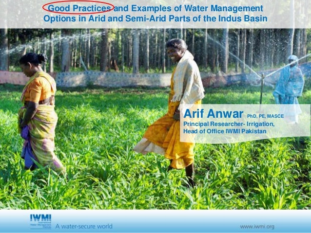 Cover slide option 1 TitleGood Practices and Examples of Water Management Options in Arid and Semi-Arid Parts of the Indus...