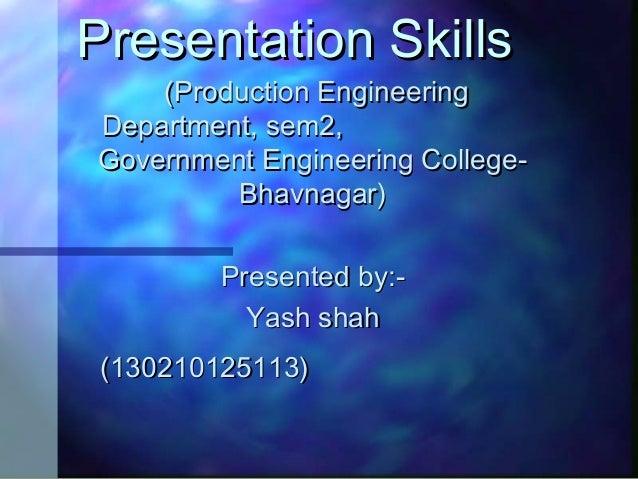Presentation SkillsPresentation Skills (Production Engineering(Production Engineering Department, sem2,Department, sem2, G...