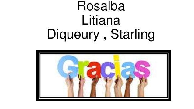 Rosalba Litiana Diqueury , Starling