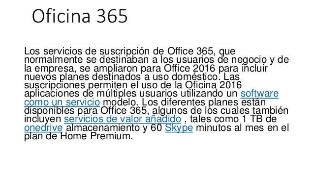 Oficina 365 Los servicios de suscripción de Office 365, que normalmente se destinaban a los usuarios de negocio y de la em...