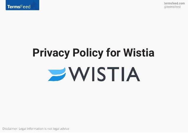 Privacy Policy for Wistia