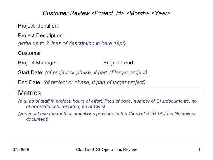 Customer Review <Project_id> <Month> <Year> Project Identifier: Project Description: {write up to 2 lines of description i...