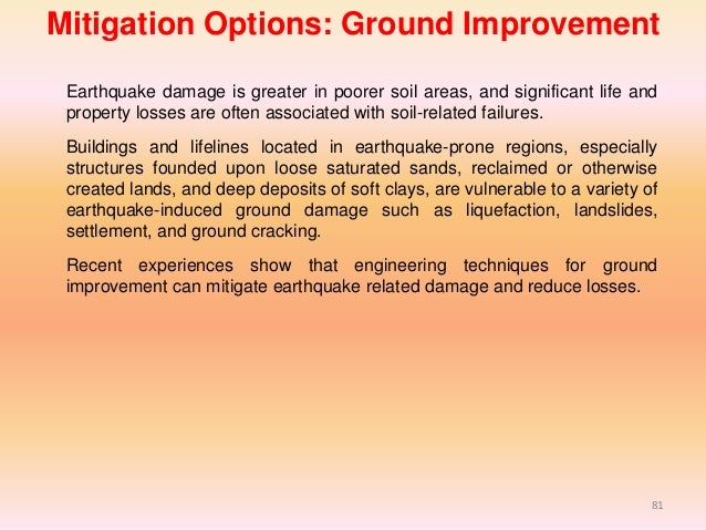 earthquake mitigation Earthquakes: prediction, forecasting and mitigation more than 200,000 earthquakes are recorded each year, though it is estimated that several million.