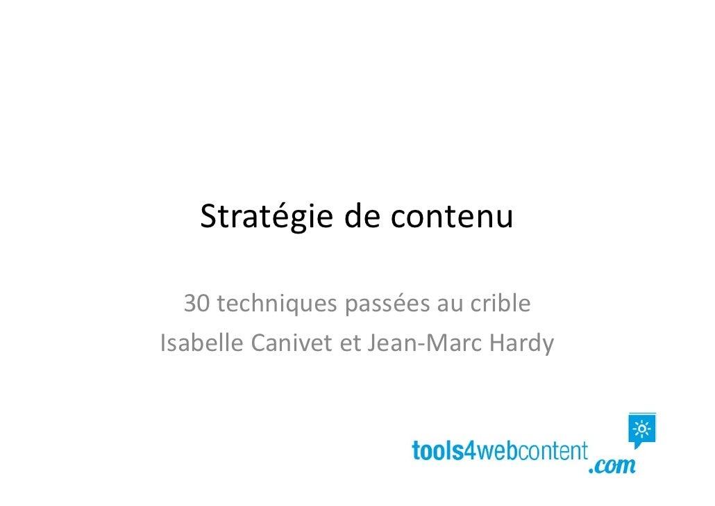 Stratégiedecontenu  30techniquespasséesaucribleIsabelleCanivetetJean‐MarcHardy