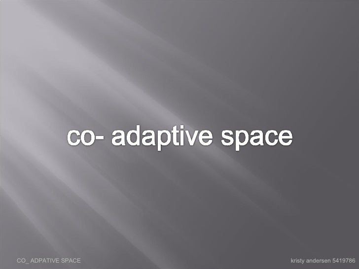 CO_ ADPATIVE SPACE  kristy andersen 5419786