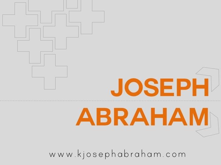 Joseph    Abrahamwww.kjosephabraham.com