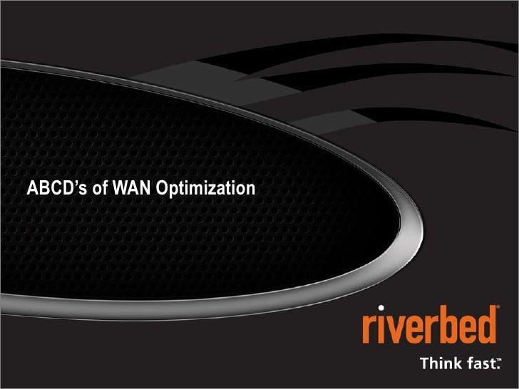 ABCD's of WAN Optimization