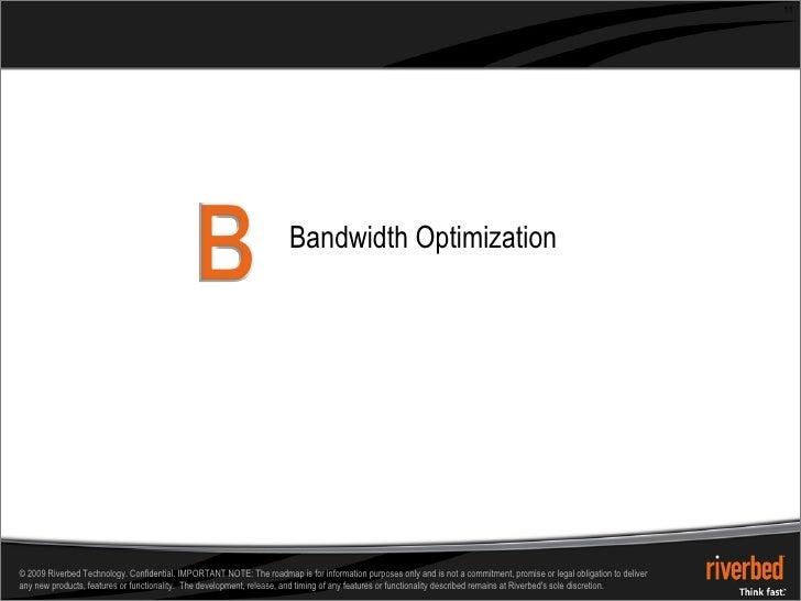 Bandwidth Optimization