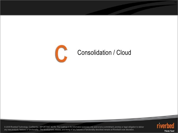 Consolidation / Cloud
