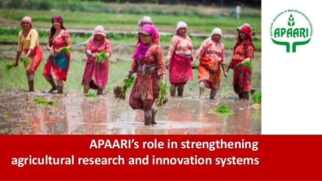 APAARI's role in strengthening agricultural research and innovation systems