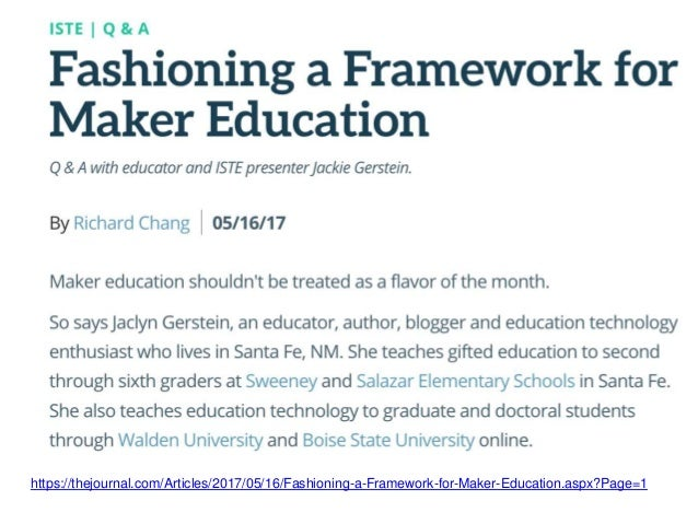 https://thejournal.com/Articles/2017/05/16/Fashioning-a-Framework-for-Maker-Education.aspx?Page=1