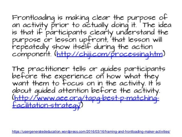 https://usergenerat ededucation.wordpr ess.com/2016/03/1 6/framing-and- frontloading-maker- activities/