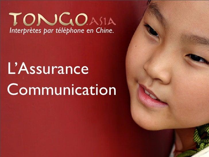 Interprètes par téléphone en Chine.     L'Assurance Communication