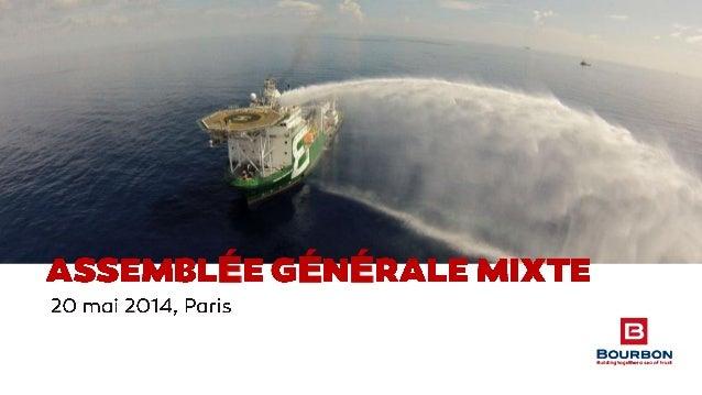 Présentation Assemblée Générale Mixte 2014 Slide 3