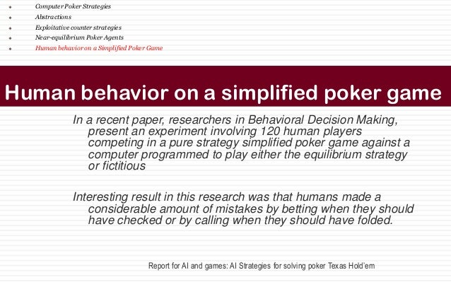 poker research papers Welcome to the home page of the university of alberta computer poker  research group we are working on creating computer programs that play poker  better.