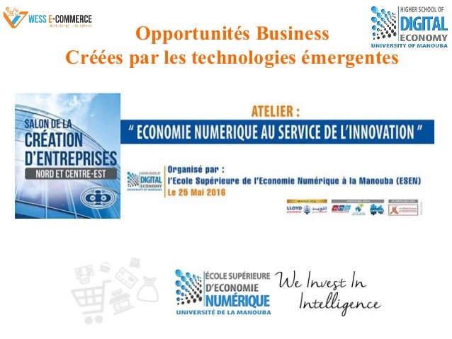 Opportunités Business Créées par les technologies émergentes