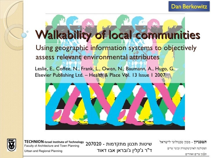 Walkability of local communities        Using geographic information systems to objectively        assess relevant environ...