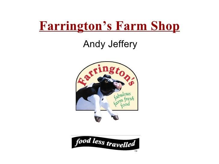 Farrington's Farm Shop Andy Jeffery