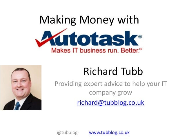 Richard TubbProviding expert advice to help your ITcompany growrichard@tubblog.co.ukMaking Money with@tubblog www.tubblog....