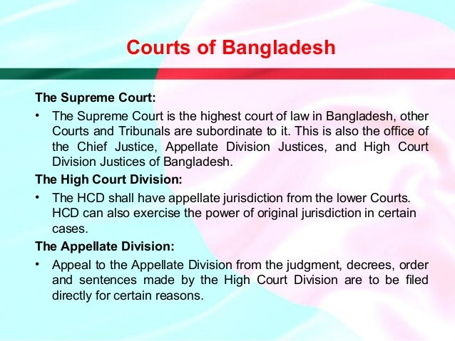 legal history and system of bangladesh Update: a research guide to the legal system of the peoples' republic of bangladesh update b y md ershadul karim dr md ershadul karim is a senior lecture at.