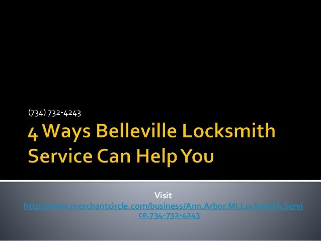 (734) 732-4243  Visit  http://www.merchantcircle.com/business/Ann.Arbor.MI.Locksmith.Servi  ce.734-732-4243