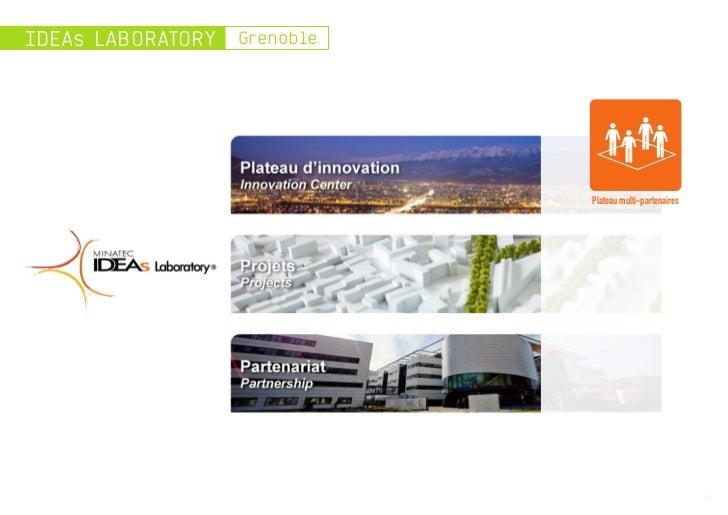 IDEAs LABORATORY   Grenoble                              Plateau multi-partenaires                                        ...