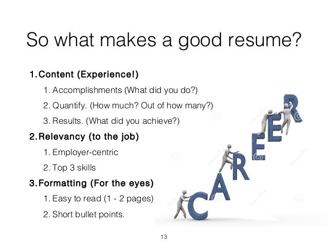 12 13 so what makes a good resume