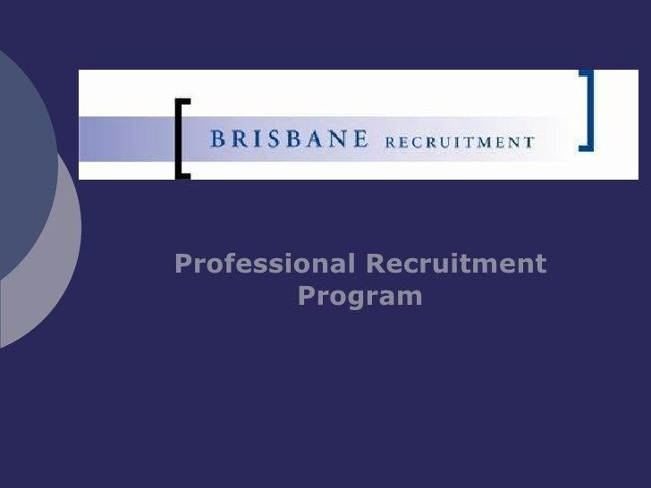 Professional Recruitment Program