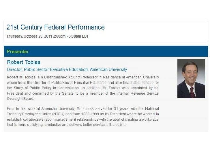 Robert M. Tobias        Director        Public Sector Executive Education        American University        4400 Massachus...