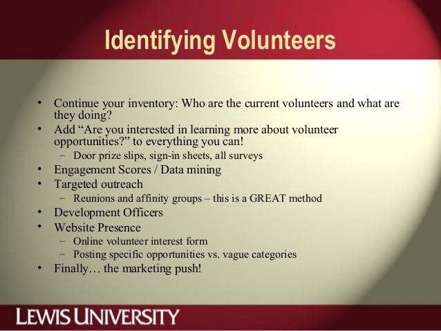 """Identifying Volunteers • Continue your inventory: Who are the current volunteers and what are they doing? • Add """"Are you i..."""
