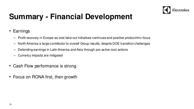 Summary - Financial Development  79  • Earnings  – Profit recovery in Europe as cost take-out initiatives continues and po...