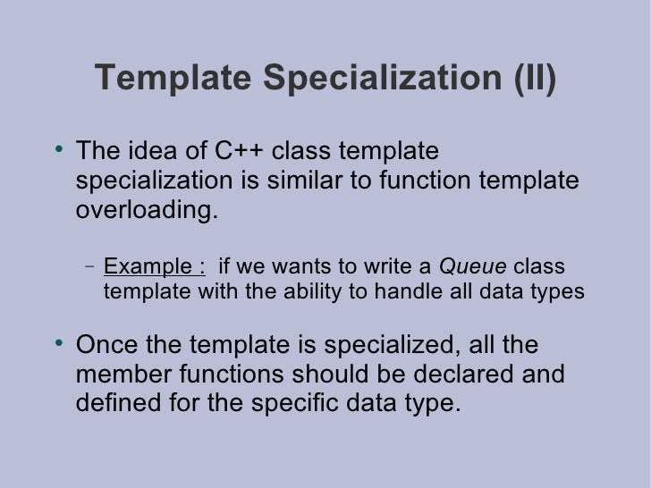 Advanced programming c template specialization pronofoot35fo Image collections