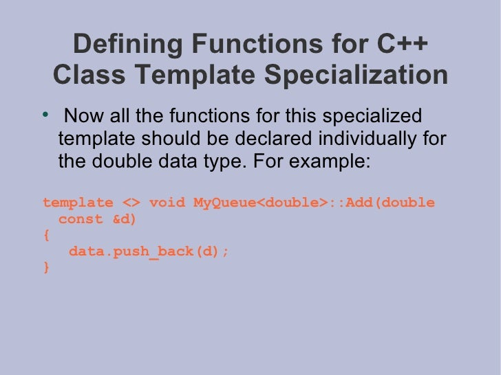 Advanced programming c 18 defining functions for c class template specialization pronofoot35fo Gallery