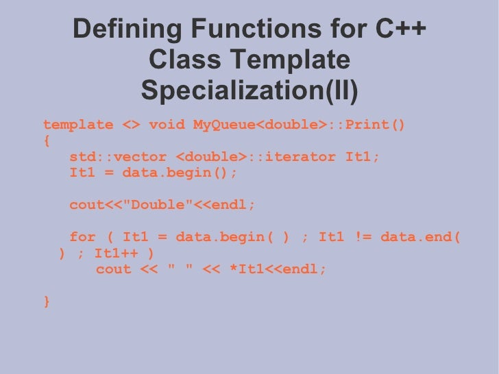 Advanced programming c 19 defining functions for c class template specializationii pronofoot35fo Gallery