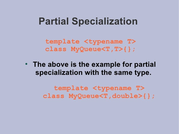 Advanced programming c partial specialization pronofoot35fo Image collections