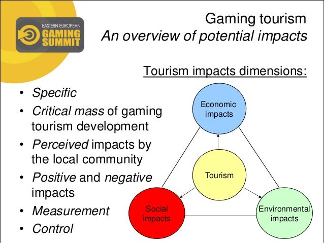 positive and negative economic impacts of casino gaming tourism essay The economic and social effects of casino development in macau abstract this paper explores the economic impacts that took place in macau after the gaming.