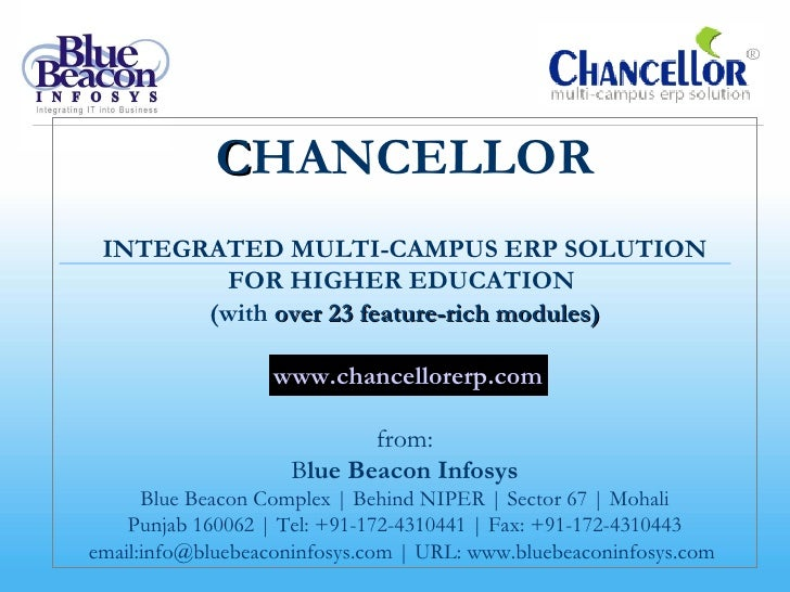 CHANCELLOR INTEGRATED MULTI-CAMPUS ERP SOLUTION        FOR HIGHER EDUCATION       (with over 23 feature-rich modules)     ...