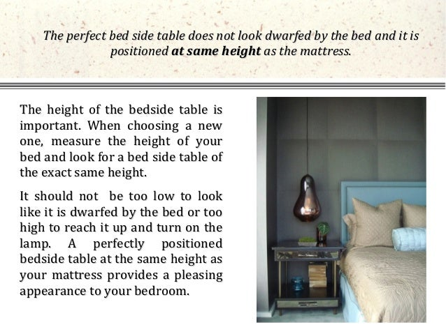 3. The Height Of The Bedside Table ...