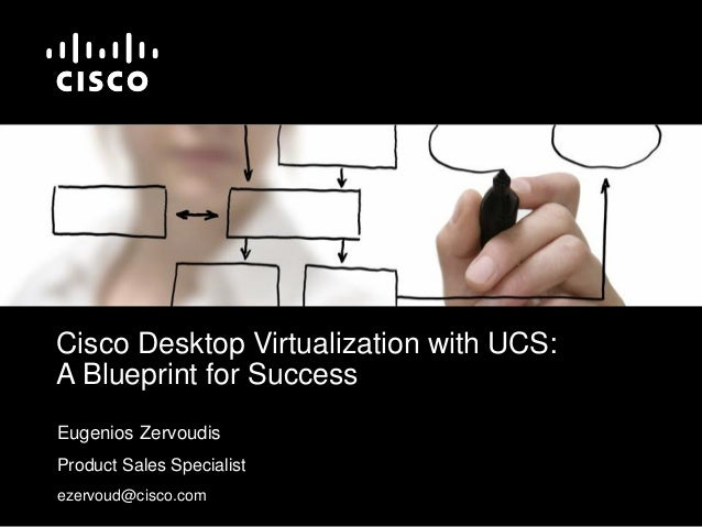 Presentation cisco desktop virtualization with ucs a