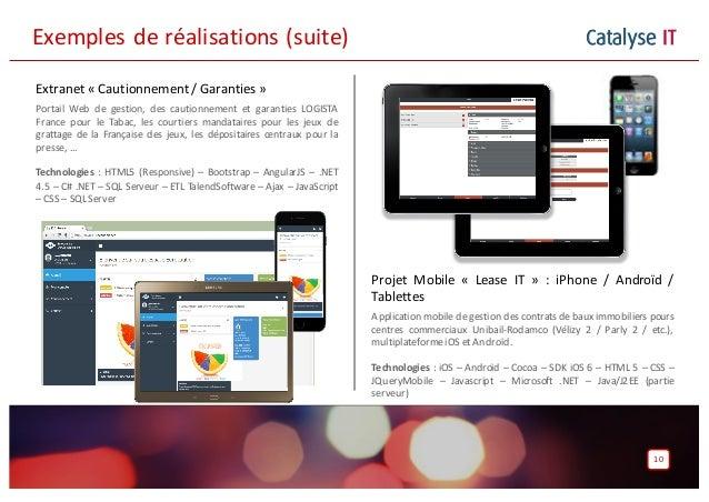 Catalyse IT Extranet « Cautionnement / Garanties » Portail Web de gestion, des cautionnement et garanties LOGISTA France p...